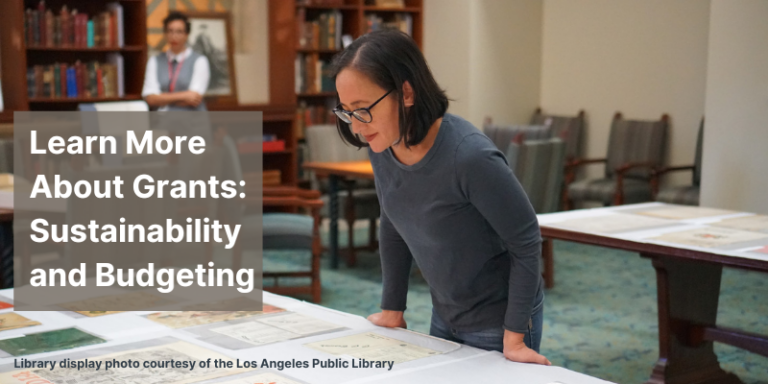 Learn More About Grants: Sustainability and Budgeting